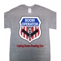 BOOM OPERATOR  - LAYING DOWN PASSING GAS T-SHIRT