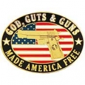 "GOD,GUNS & GUTS - MADE AMERICA FREE (1"")"
