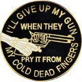 "I'LL GIVE UP MY GUN (1"")"