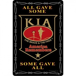 "SIGN-KIA, SOME GAVE ALL (XLG) (12""X18"")"
