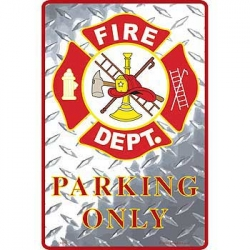 "SIGN-FIRE, PARKING ONLY (XLG) (12""X18"")"