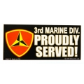 3RD MARINE DIVISION PROUDLY SERVED - STICKER