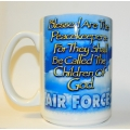 AIR FORCE ' BLESSED ARE THE PEACEKEEPERS '  MUG
