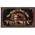 "THE RIGHT TO BEAR ARMS , FREE MEN 3X5"" FLAGS"