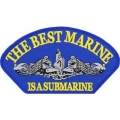 "NAVY PATCH - THE BEST MARINE IS A SUBMARINE (3""X5-1/4"") - WITH THE OPTION TO HAVE IT ADDED TO A HAT"