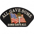 ALL GAVE SOME, SOME GAVE ALL HAT PATCH