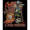 Firefighter T-Shirt- Once a Firefighter, Always a Firefighter