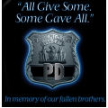 Police T-Shirt- All Gave Some, Some Gave All