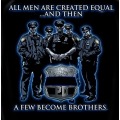 Police T-Shirt- and Then a Few Became Brothers