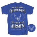 """THEN SOME BECOME AIRMEN"" AIR FORCE T-SHIRT"