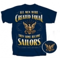 """ THEN SOME BECOME SAILORS "" NAVY T-SHIRT"